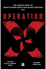 Operation X: The Untold Story of India's Covert Naval War in East Pakistan Paperback