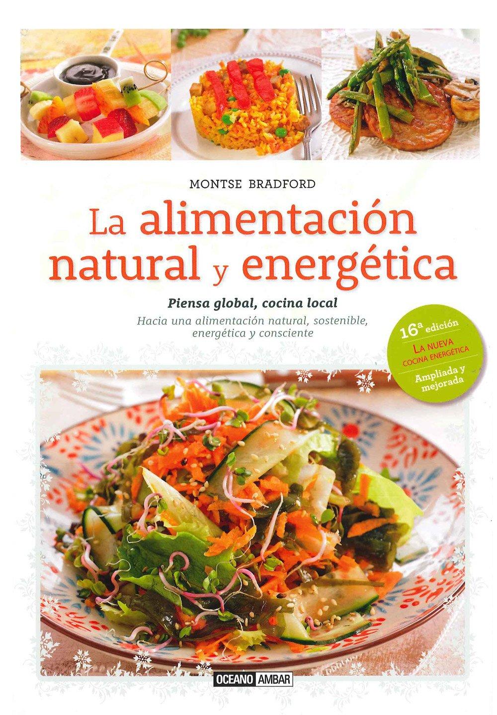 La Alimentación Natural Y Energética Montse Bradford: Amazon ...