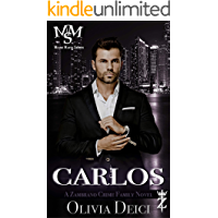 Carlos: A Zambrano Crime Family Novel (Miami Mafia Series Book 2)