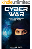 Cyber War: State Sponsored series part one