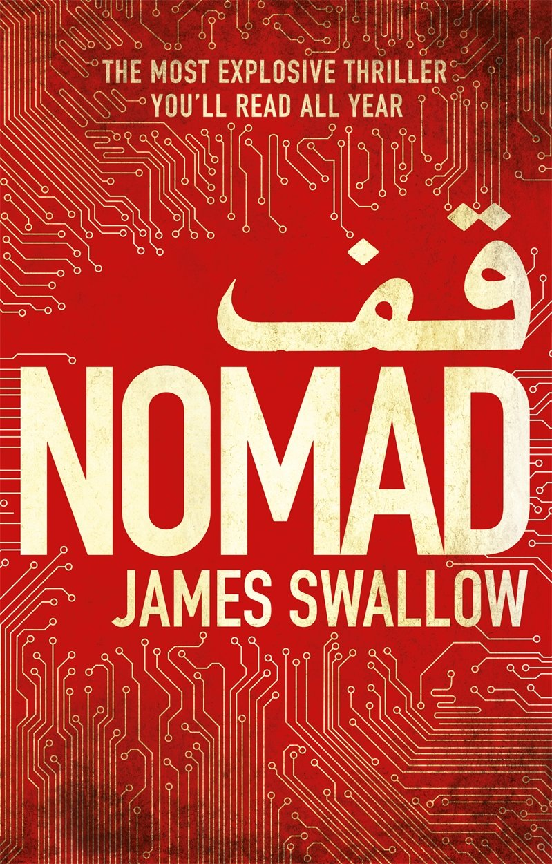 Nomad: The Most Explosive Thriller You'll Read All Year (the Marc Dane  Series): Amazon: James Swallow: 9781785760419: Books