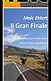 Il Gran Finale: Mit dem Motorrad um die Adria - Italien, Sizilien und Balkan