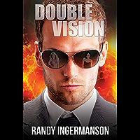 Double Vision: A Quantum Suspense Novel