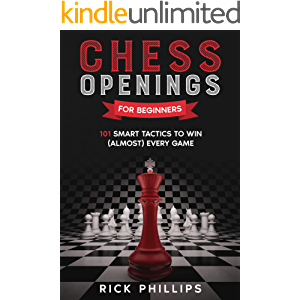 Chess Openings for Beginners: 101 Smart Tactics to Win (Almost) Every Game