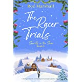 The Racer Trials: An inspiring story of finding love in unexpected places (Secrets in the Snow Book 3)