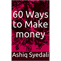 60 Ways to Make money (English Edition)