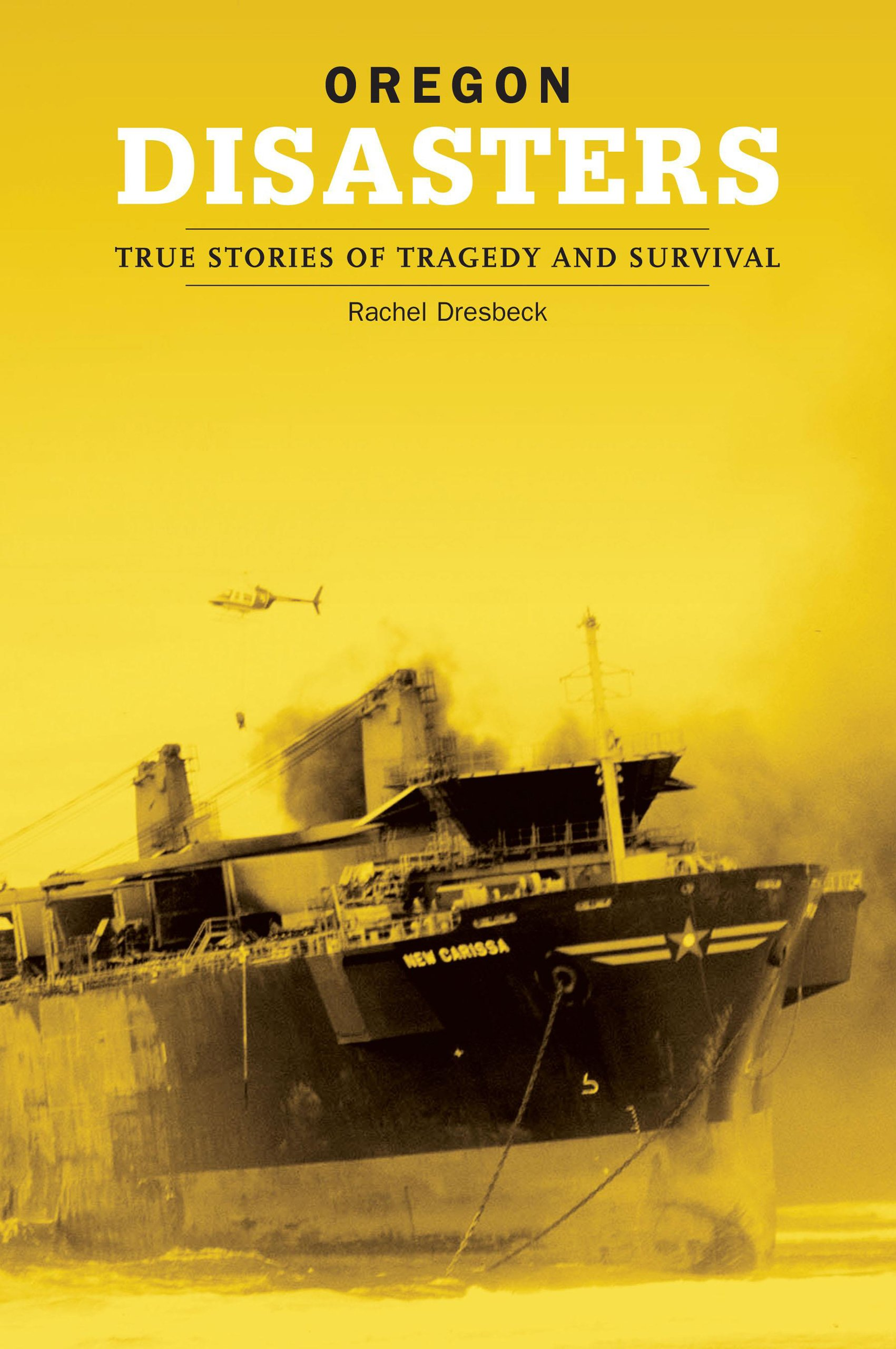 Download Oregon Disasters: True Stories of Tragedy and Survival (Disasters Series) pdf