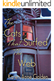 The Cats that Surfed the Web (The Cats that . . . Cozy Mystery Book 1)