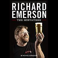 Richard Emerson: The Hopfather