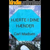 Hjerte i dine hænder (Danish Edition)