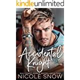 Accidental Knight: A Marriage Mistake Romance (Marriage Mistake Standalone Novels)