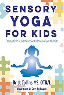 Yoga Therapy for Children with Autism and Special Needs ...