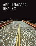 Abdulnasser Gharem: Art of Survival