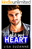 Take My Heart: A Rock Star Rom Com (My Favorite Band Book 1)