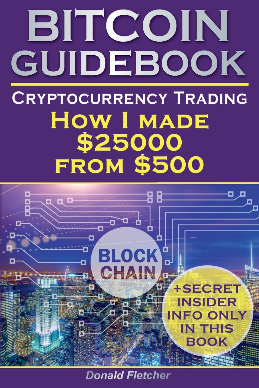 Crytocurrency And Trading: Or How I made $25000 from $500