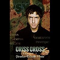 Criss Cross: MM Urban Fantasy (PsyCop Book 2) (English Edition)