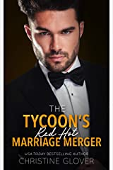 The Tycoon's Red Hot Marriage Merger Kindle Edition