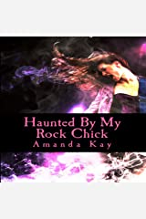 Haunted by My Rock Chick: My Hauntings Series, Book 1 Audible Audiobook