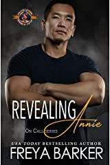 Revealing Annie (Police and Fire: Operation Alpha) (On Call Book 5) Kindle Edition