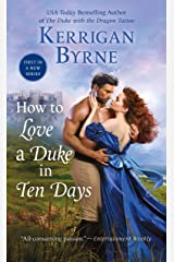 How To Love A Duke in Ten Days (Devil You Know Book 1) Kindle Edition