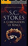 A Coronation of Kings (A Kingdom Divided Book 1)
