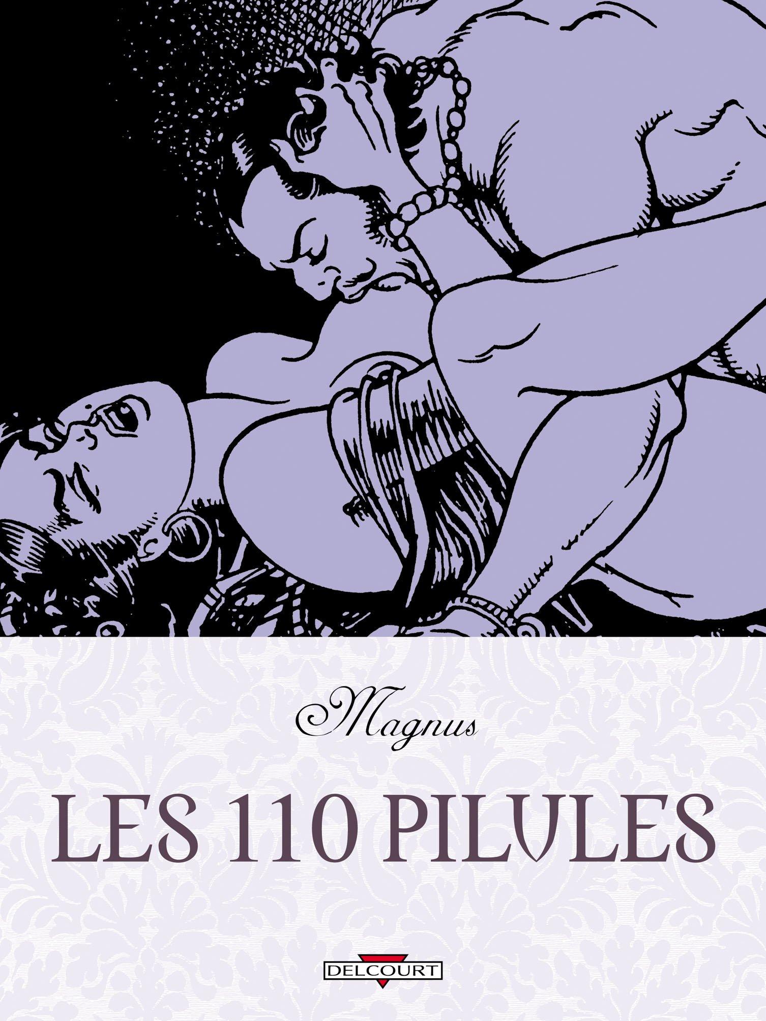 Les 110 pilules Album – 23 septembre 2009 Magnus Delcourt 2756018112 BD tout public