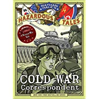 NATHAN HALES HAZARDOUS TALES HC COLD WAR CORRESPONDENT: A Korean War Tale