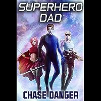 Superhero Dad: A Men's Adventure Novel (English Edition)