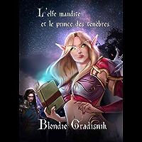 L'elfe maudite et le prince des ténèbres: Saga fantastique (ET.ABYSSES)