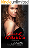 DARK ANGEL'S SEDUCTION (The Children Of The Gods Paranormal Romance Series Book 15)