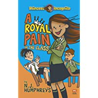 Princess Incognito: A Royal Pain in the Class: Book 1