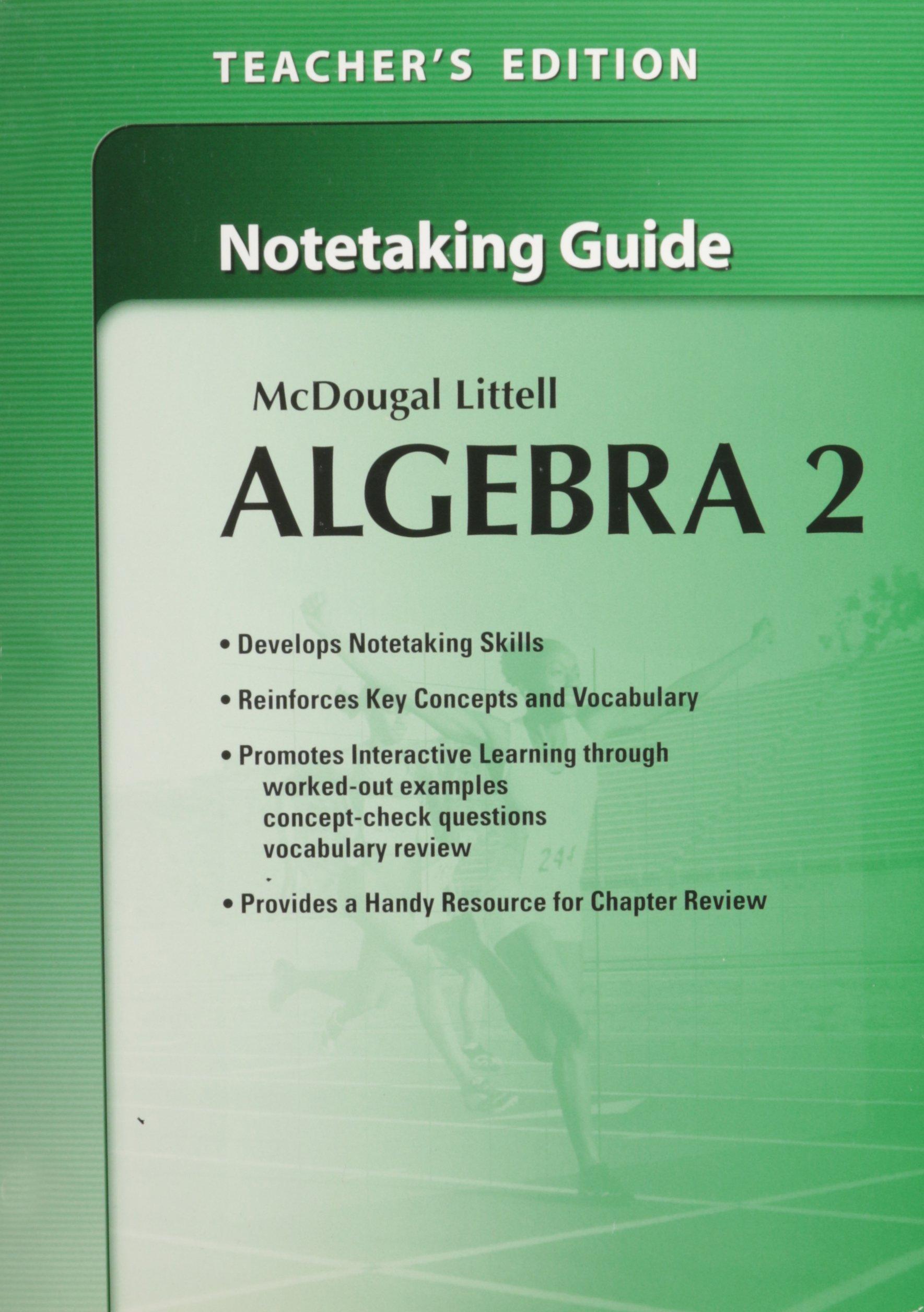 Amazon.com: McDougal Litell's Algebra 2: Notetaking Guide, Teacher's  Edition (9780618736904): MCDOUGAL LITTEL: Books