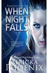 When Night Falls (Regeneration Series Book 1) Kindle Edition