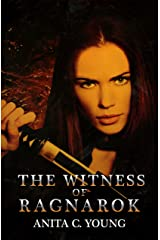 The Witness of Ragnarok: A Kayara Ingham Novel (The Architects of Lore Universe Book 5) Kindle Edition