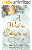 A Wish for Christmas (The Happy Holidays Series Book 3)