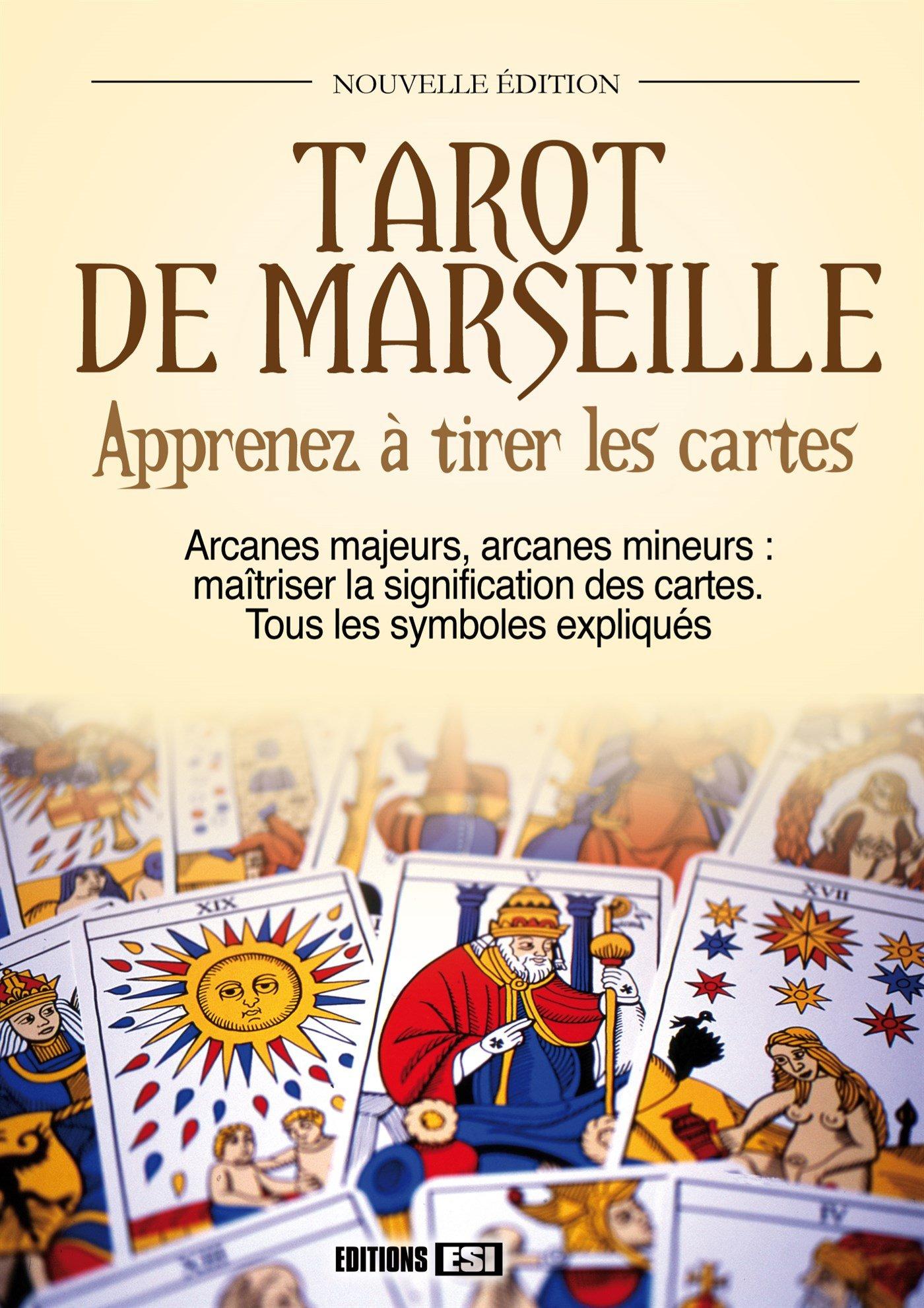 Amazon.fr - Tarot de Marseille   Apprenez à tirer les cartes - Sidonie  Gaucher - Livres 1b01d6dfdfff