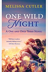 One Wild Night: A One and Only Texas Novel Kindle Edition