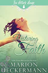 Restoring Faith (The Potter's House Books Book 7) Kindle Edition