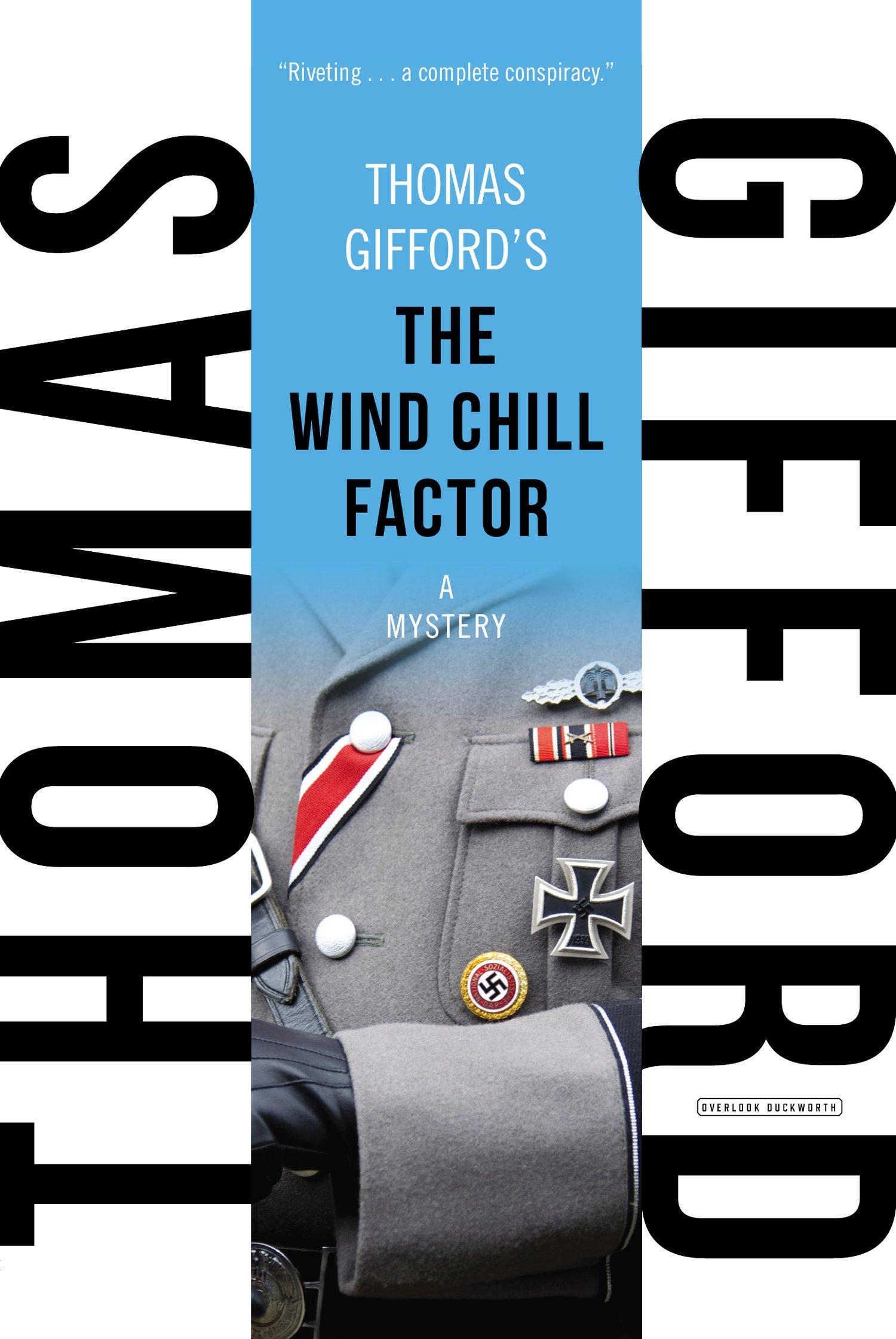 The Wind Chill Factor: Thomas Gifford: 9781468309133: Amazon: Books