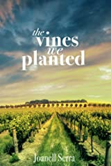 The Vines We Planted Kindle Edition