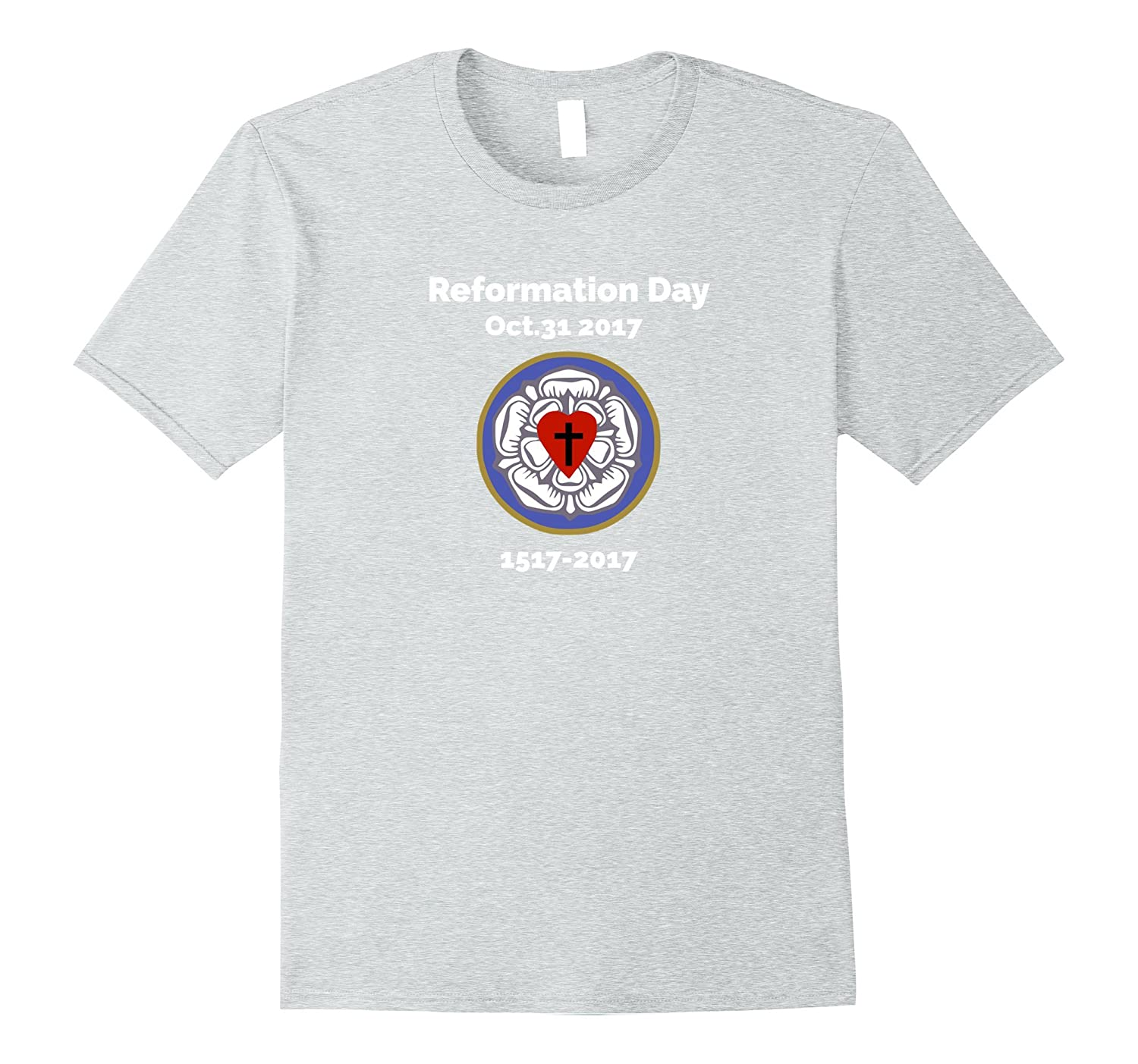 500th Reformation Day 31 October 2017 Luther Rose T-Shirt-Rose