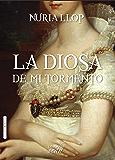 LA DIOSA DE MI TORMENTO (Madrid Siglo de Oro nº 2)