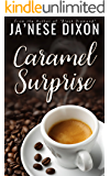 Caramel Surprise (Ready for Love Series Book 1) (English Edition)