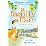 A Family Affair: the irresistibly funny, heartwarming new read from bestselling author Julie Houston