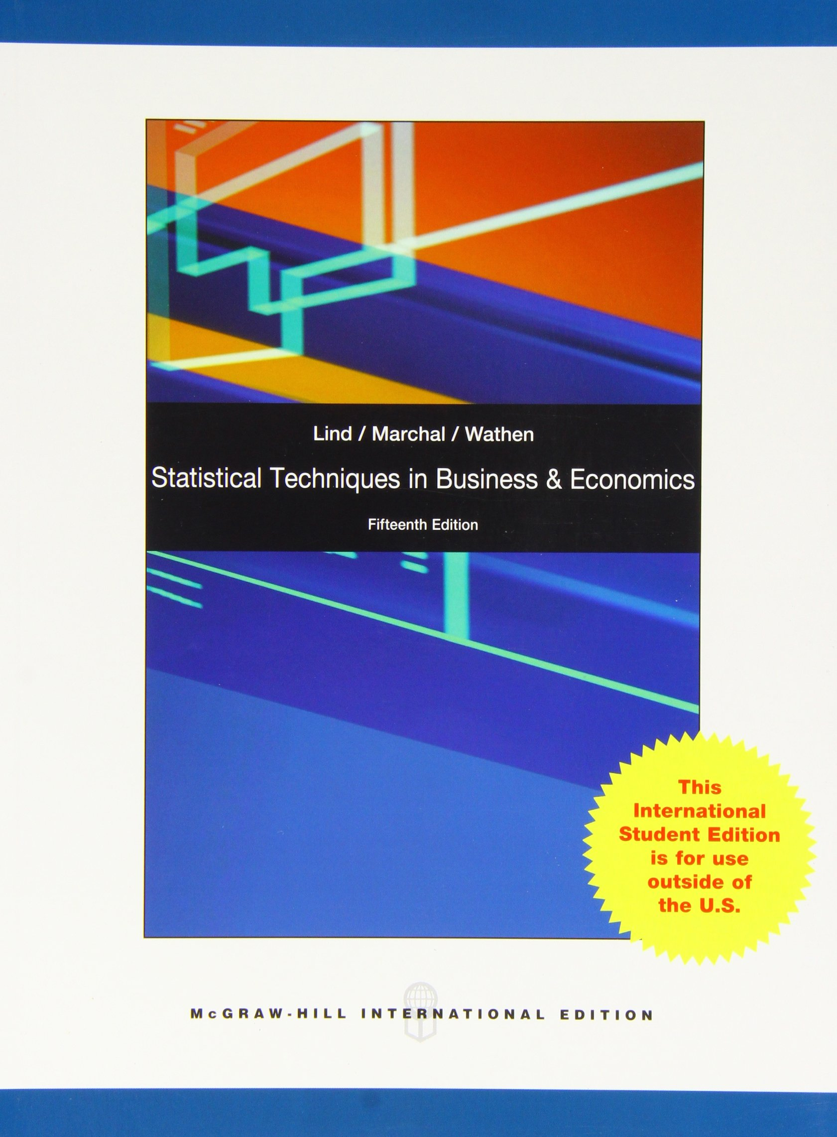 Statistical techniques in business and economics with connect plus online access douglas a lind william g marchal samuel adam wathen 9780077132668