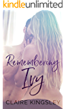 Remembering Ivy: A Steamy Contemporary Romance
