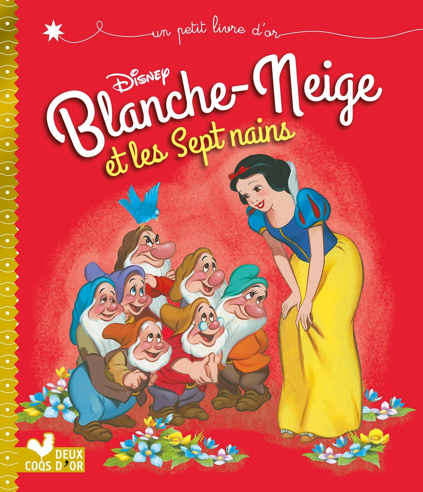 Blanche Neige Et Les Sept Nains Disney 9782016254271