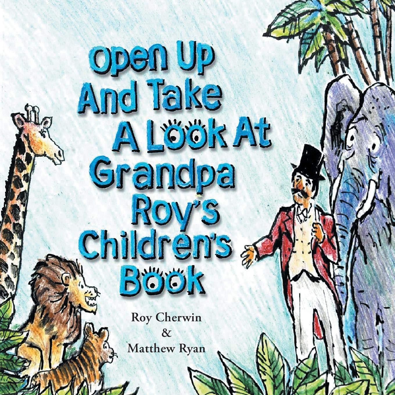 Grandpa Roy's Children's Book