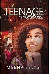 Teenage Temptation & Personal Honor Kindle Edition