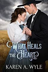 What Heals the Heart (Cowbird Creek Book 1) Kindle Edition